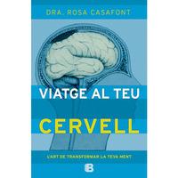 VIATGE AL TEU CERVELL - L'ART DE TRANSFORMAR LA TEVA MENT