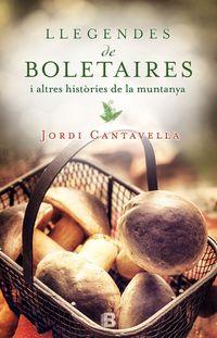 Llegendes De Boletaires - Jordi Cantavella