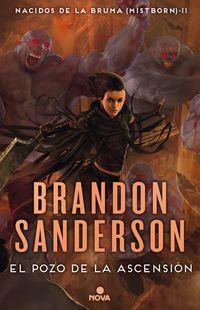 Pozo De La Ascension, El - Nacidos De La Bruma (mistborn) Ii - Brandon Sanderson