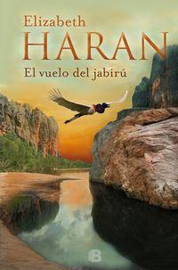 El vuelo del jabiru - Elizabeth Haran