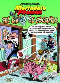 Magos Del Humor Mortadelo 180 - ¡el Capo Se Escapa! - Francisco Ibañez Talavera