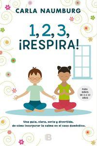 1, 2, 3, ¡respira! - Carla Naumburg