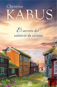 El secreto del solsticio de verano - Christine Kabus