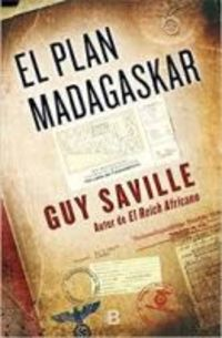 El plan madagaskar - Guy Saville