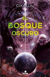 BOSQUE OSCURO, EL - LOS TRES CUERPOS II