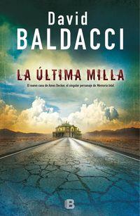 La ultima milla - David Baldacci