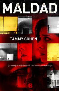 Maldad - Tammy Cohen