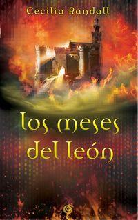Meses Del Leon, Los - Las Tormentas Del Tiempo Ii - Cecilia Randall