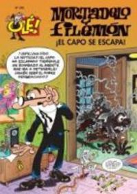 OLE MORTADELO Y FILEMON 205 - ¡EL CAPO SE ESCAPA!
