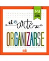 El arte de organizarse - Aa. Vv.
