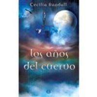 Años Del Cuervo, Los - Las Tormentas Del Tiempo Iii - Cecilia Randall