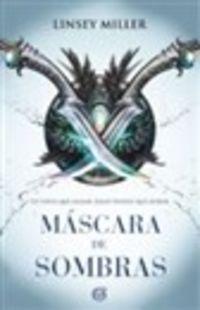 Mascara De Sombras - Linsey Miller