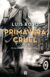 Primavera Cruel - Luis Roso