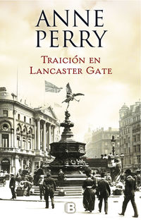 Traicion En Lancaster Gate - Inspector Thomas Pitt 31 - Anne Perry