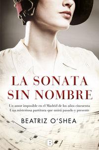 La sonata sin nombre - BEATRIZ O'SHEA