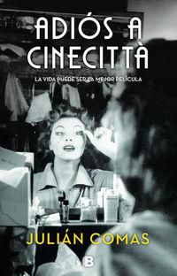 Adios A Cinecitta - Julian Comas