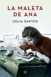 La maleta de ana - Celia Santos