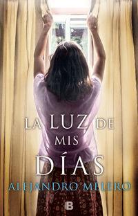 Luz De Mis Dias - Alejandro Melero