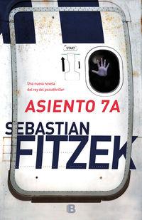 Asiento Numero 7a - Sebastian Fitzek
