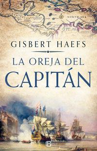 La oreja del capitan - Gisbert Haefs
