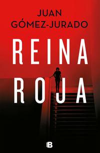 Reina Roja - Juan Gomez-Jurado