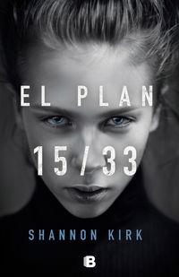 Plan, El 15 / 33 - Shannon Kirk