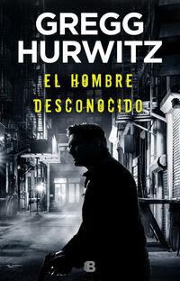 Hombre Desconocido, El (huerfano X 2) - Gregg Hurwitz