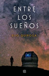 Entre Los Sueños - Elio Quiroga