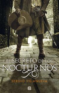 El secreto de los nocturnos - Sergio Villanueva