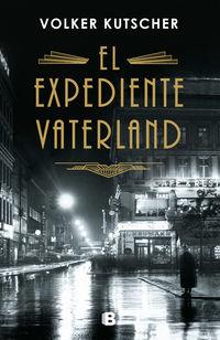 Expediente Vaterland - Volker Kutscher
