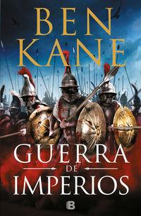 Guerra De Imperios - Ben Kane