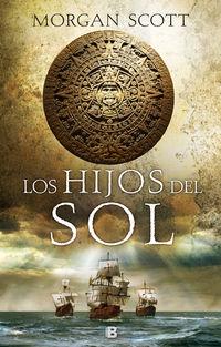 Hijos Del Sol - Morgan Scott