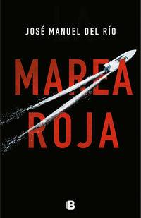 Marea Roja - Jose Manuel Del Rio Chas