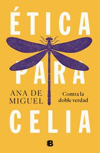 etica para celia - Ana De Miguel