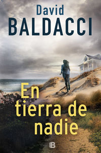 En Tierra De Nadie (serie John Puller 4) - David Baldacci