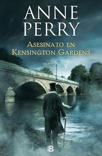 Asesinato En Kensington Gardens (inspector Thomas Pitt 32) - Anne Perry