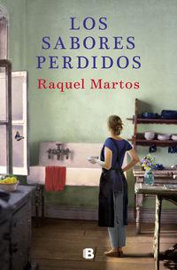 Los sabores perdidos - Raquel Martos / Gabriela A. Tassile Garbarino