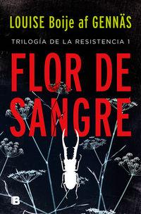Flor De Sangre - Louise Boije Af Gennas