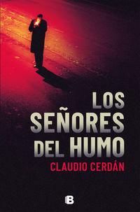 Los señores del humo - Claudio Cerdan