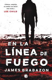 Linea De Fuego - James Brabazon