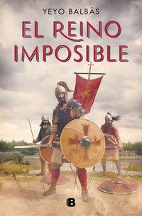 El reino imposible - Yeyo Balbas