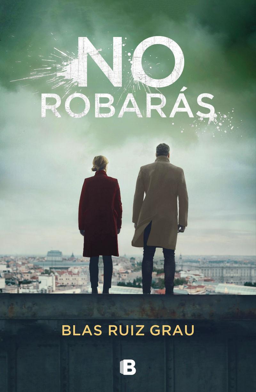 No Robaras - Blas Ruiz Grau