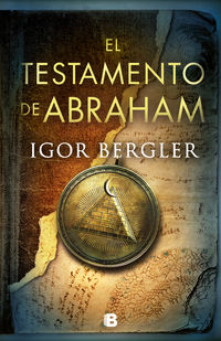 Testamento De Abraham, El (la Biblia Perdida 2) - Igor Bergler