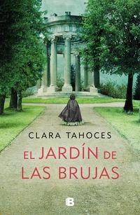 El jardin de las brujas - Clara Tahoces