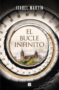 El bucle infinito - Isabel Martin