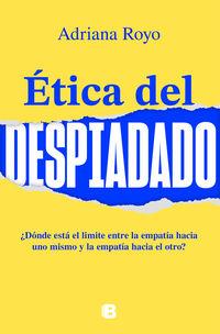 etica del despiadado - Adriana Royo