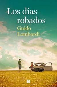 Los dias robados - Guido Lombardi