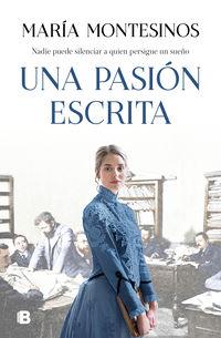 Una pasion escrita - Maria Montesinos