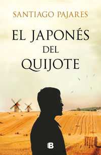 El japones de el quijote - Santiago Pajares