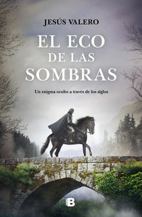 ECO DE LAS SOMBRAS, EL (LA LUZ INVISIBLE 2)